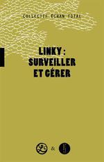 Couverture de Linky : Surveiller Et Gerer