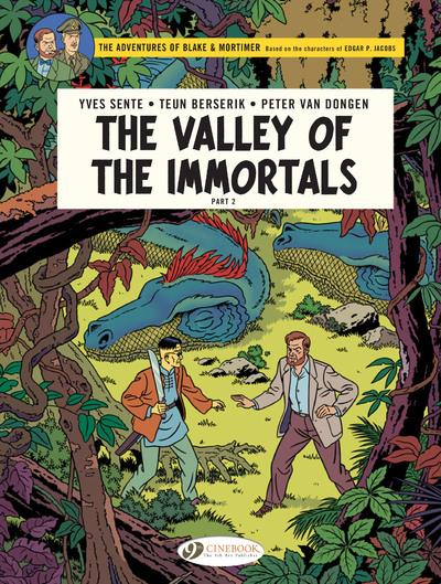 Blake et Mortimer T.26 ; the valley of the immortals t.2