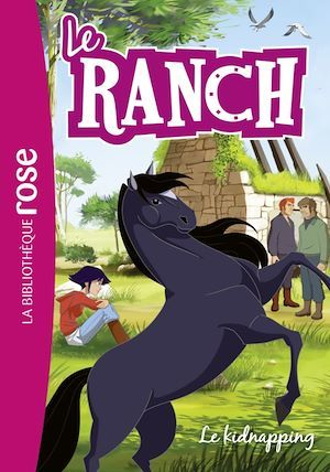 Le ranch T.34 ; le kidnapping