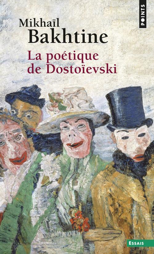 La Poetique De Dostoievski