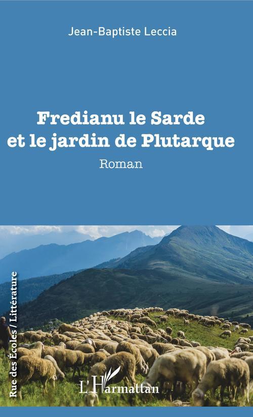 Fredianu le sarde et le jardin de Plutarque