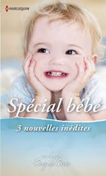 Vente Livre Numérique : Spécial Bébé  - Laurie Paige - Karen Rose Smith - Christine Rimmer