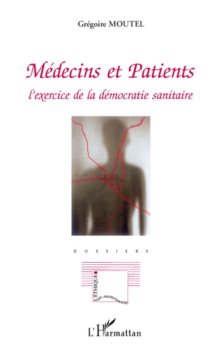 Médecins et patients  - Grégoire Moutel