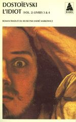 Vente Livre Numérique : L'idiot volume 2 (livres III et IV)  - FEDOR DOSTOÏEVSKI