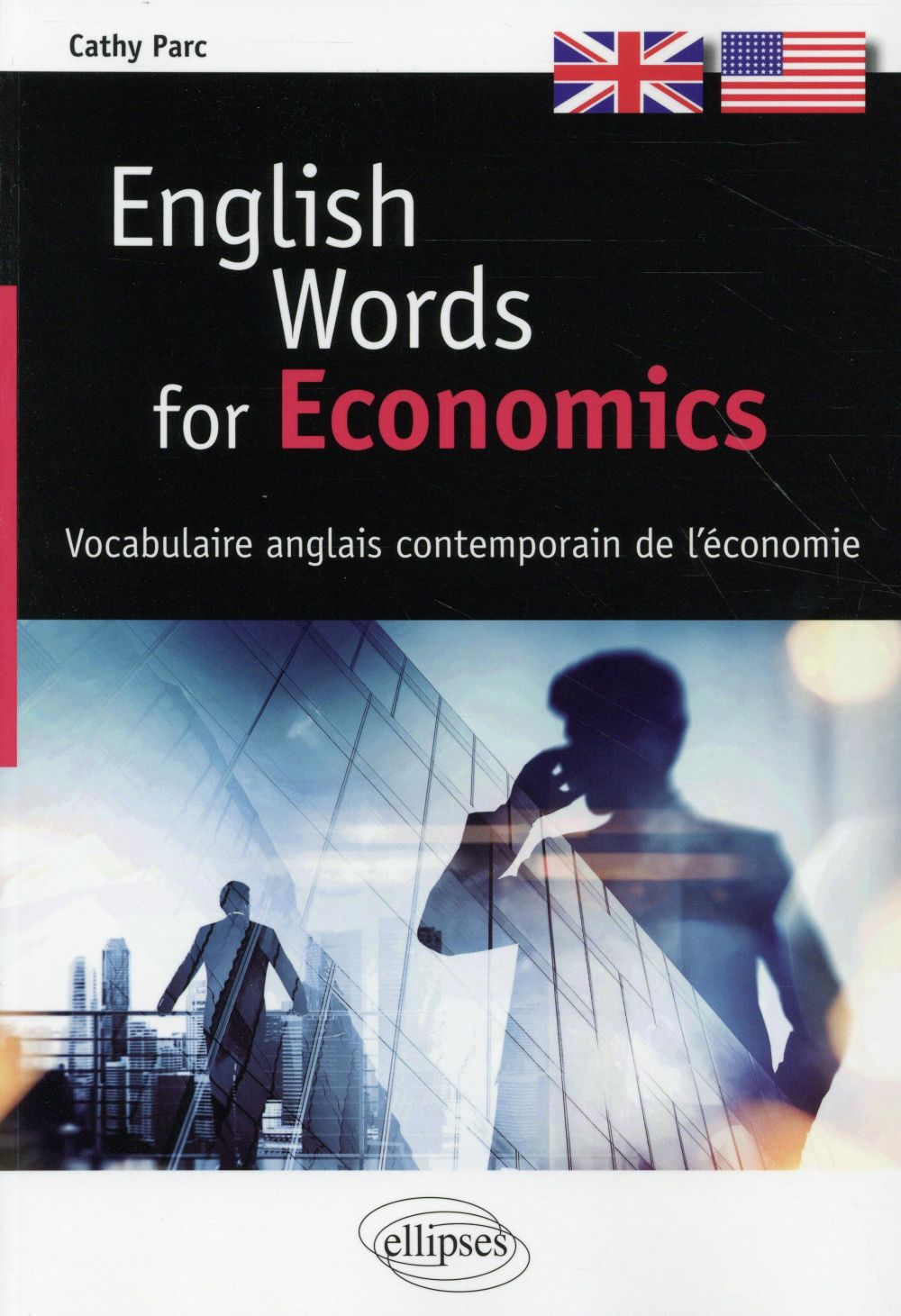 English words for economics - vocabulaire anglais contemporain de l'economie