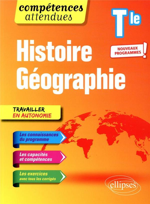 Compétences attendues ; histoire géographie ; terminale ; nouveaux programmes