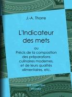 L'Indicateur des mets  - J.-A. Thorre