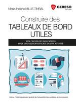 Vente Livre Numérique : Construire des tableaux de bord utiles  - Marie-Hélène Millie-Timbal