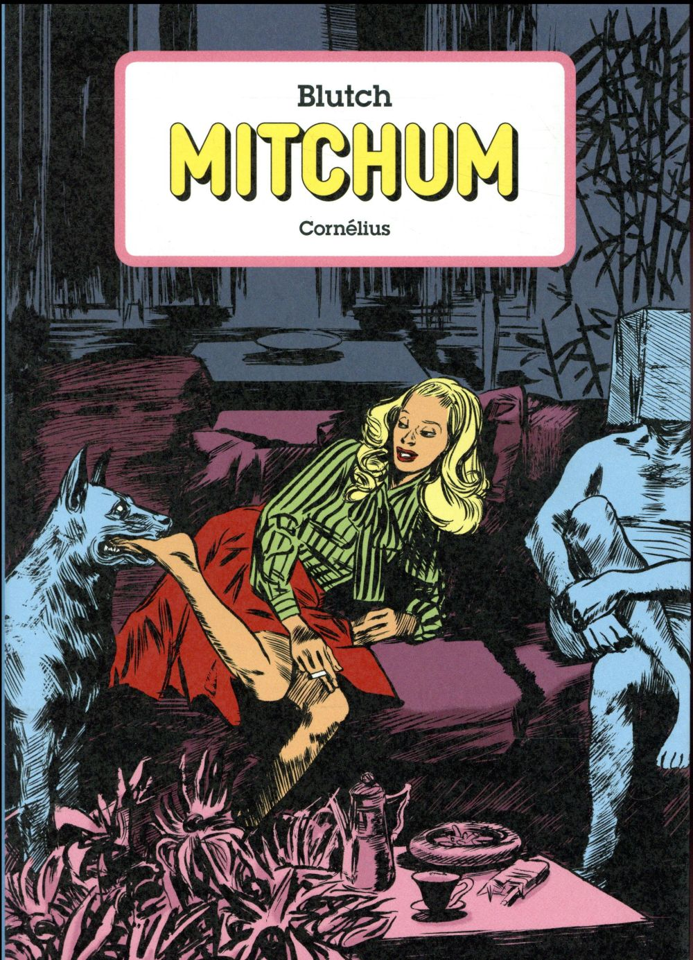 Mitchum l'intégrale