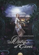 Vente EBooks : Les Ombres d'Esver  - Katia Lanero Zamora