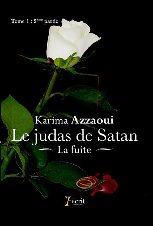 le judas de satan tome 1 2eme partie la fuite
