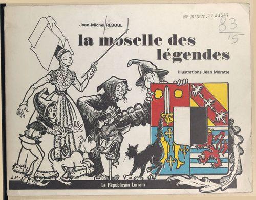 La Moselle des légendes