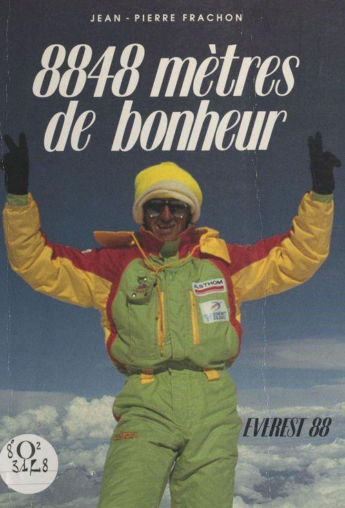 Vente Livre Numérique : 8848 mètres de bonheur  - Jean-Pierre Frachon  - Éliane Vergès