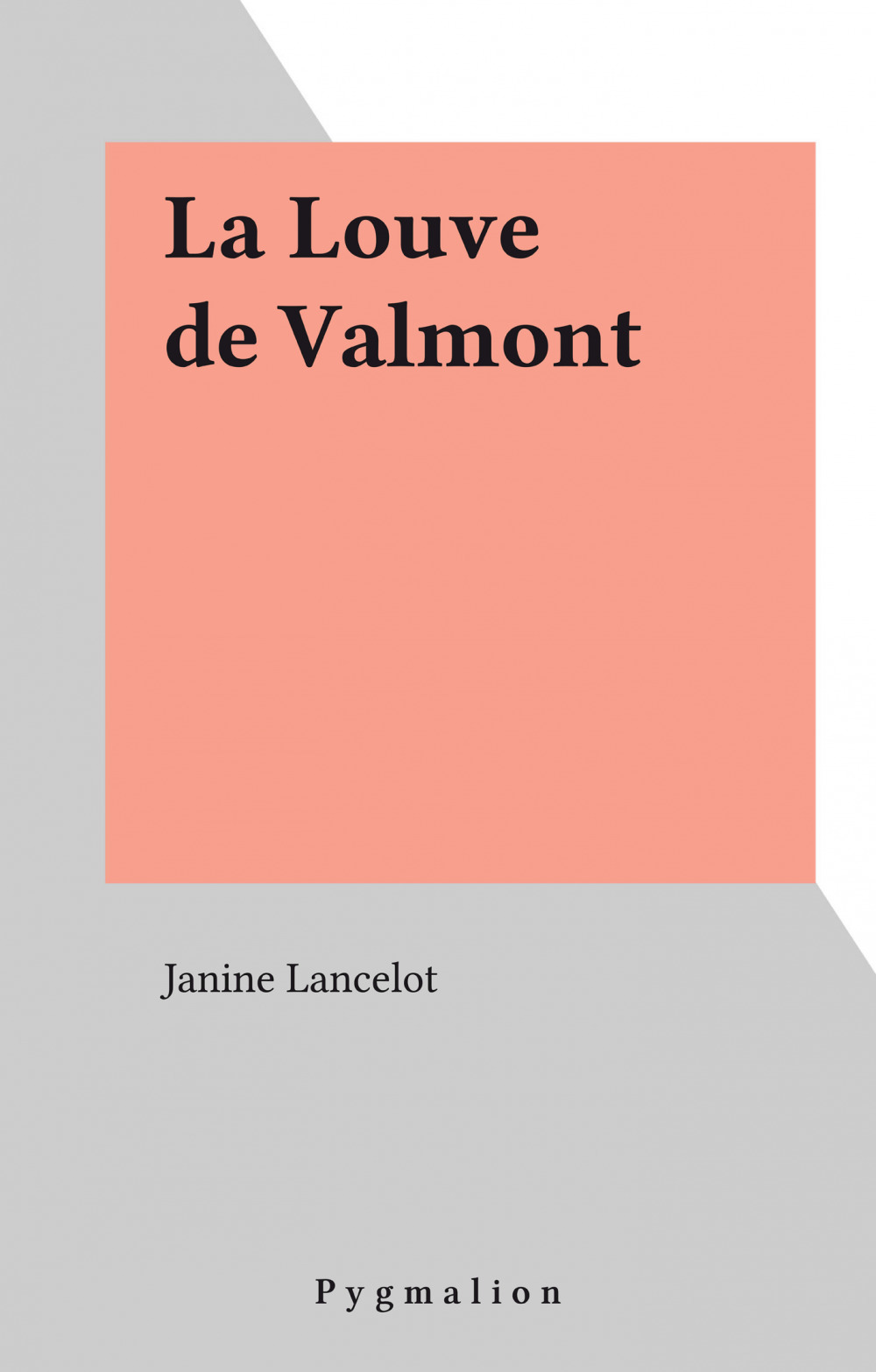Louve de valmont (la)