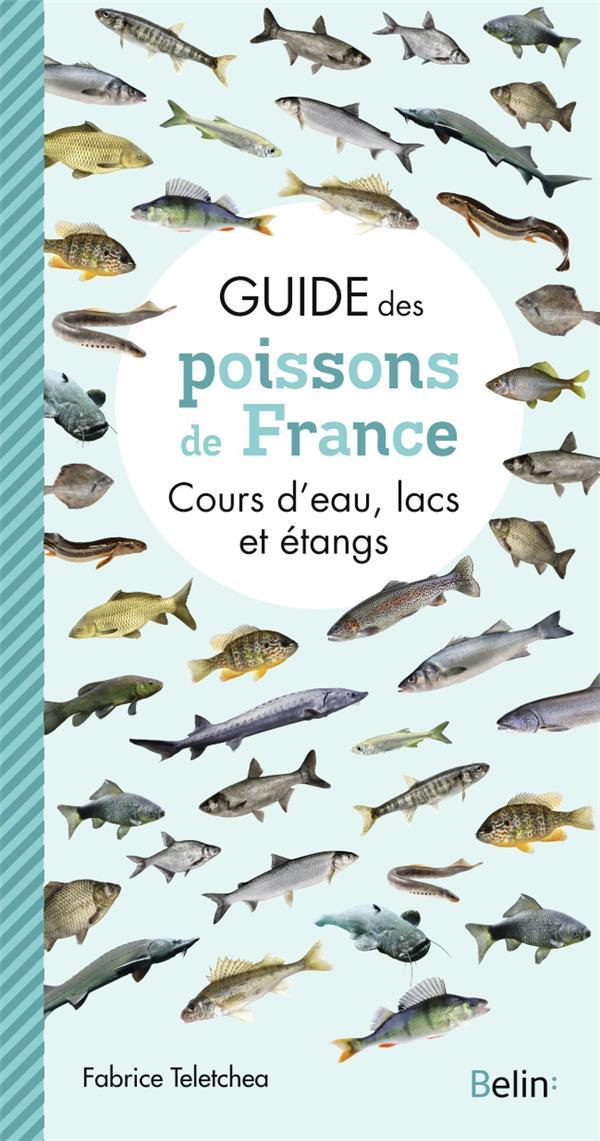 GUIDE DES POISSONS DE FRANCE  -  COURS D'EAU, LACS ET ETANGS