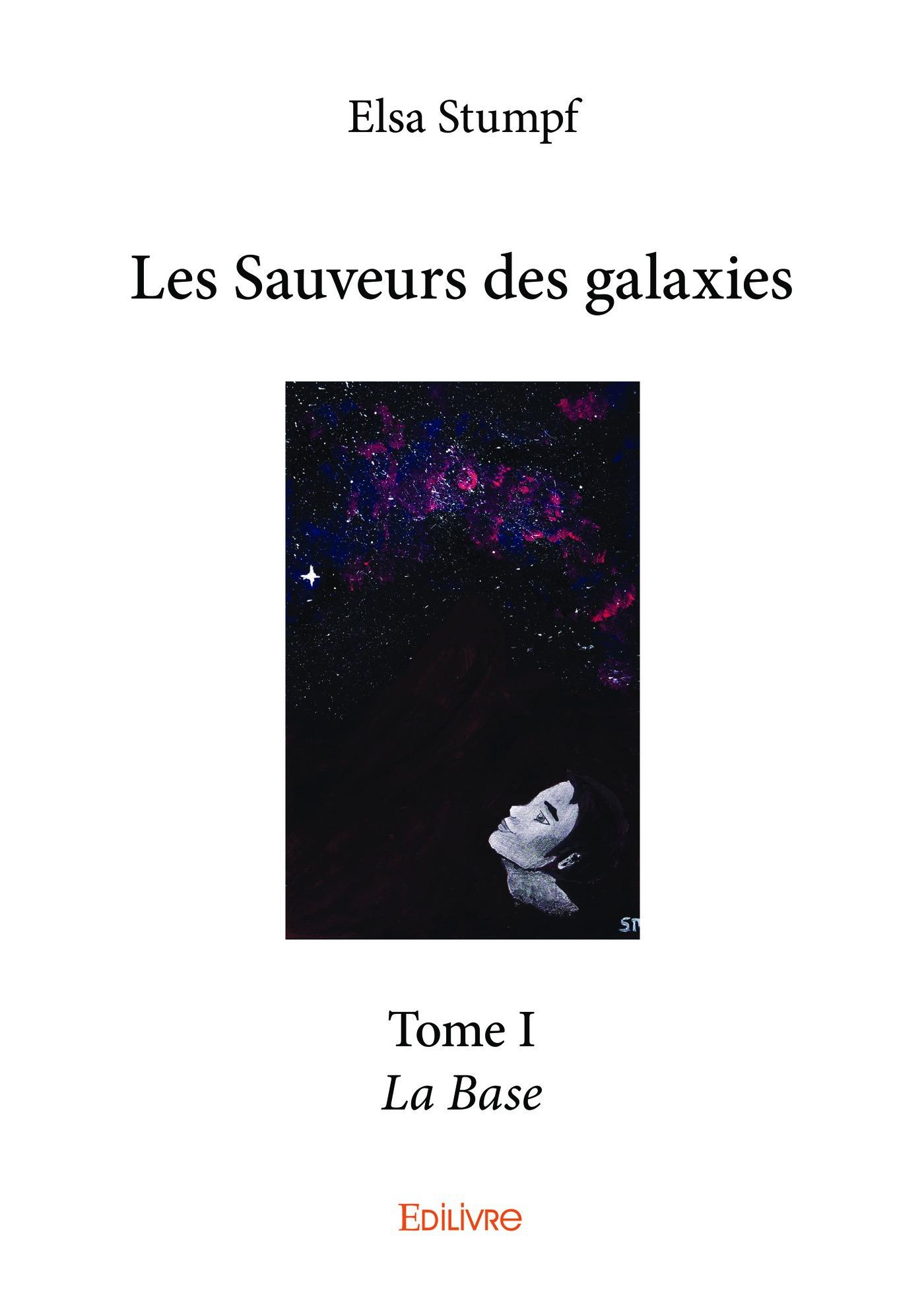 Les Sauveurs des galaxies - Tome I