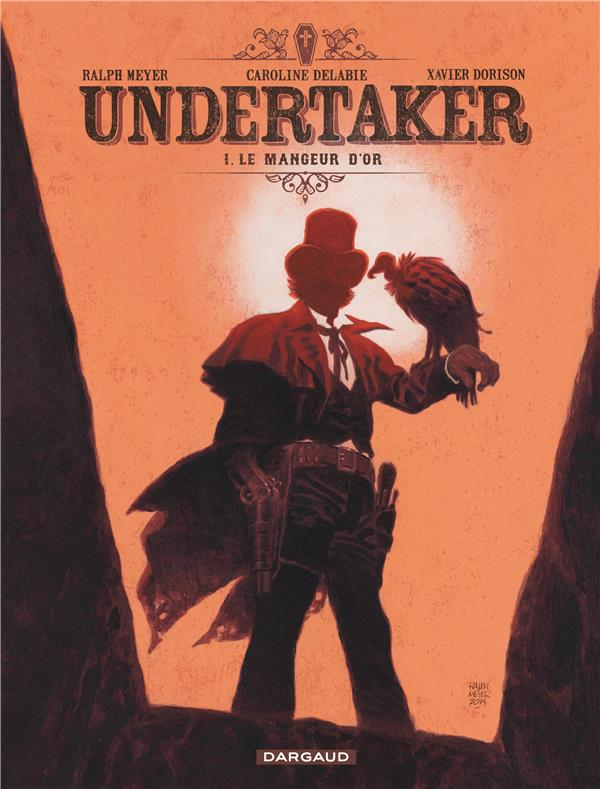Undertaker T.1 ; le mangeur d'or