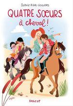 Vente Livre Numérique : Quatre soeurs à cheval !  - Sophie Rigal-Goulard
