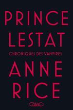 Couverture de Chroniques des vampires t.11 ; prince lestat