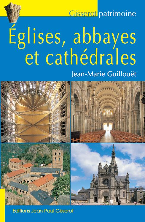 églises, abbayes et cathedrales