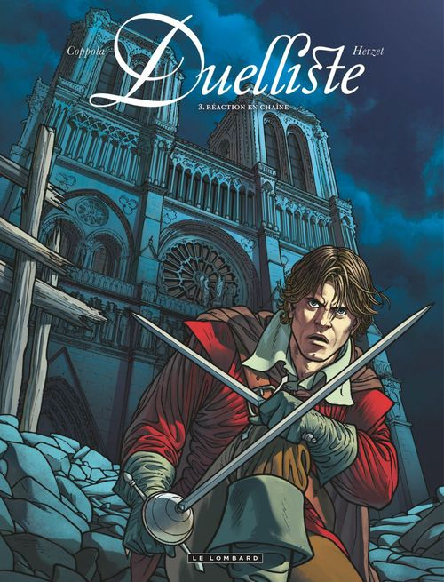 Duelliste - Tome 3 - Réaction en chaîne  - Emmanuel Herzet