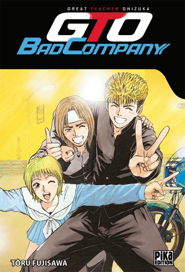 Gto ; Great Teacher Onizuka ; Bad Company