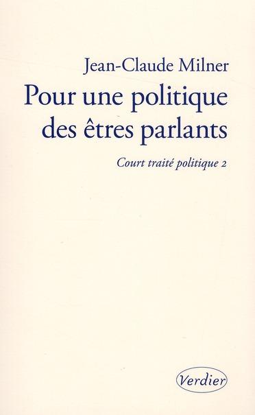 Court traité t.2 ; pour une politique des êtres parlants