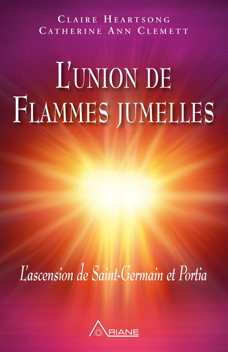 L'union de flammes jumelles ; l'ascension de st-Germain et Portia
