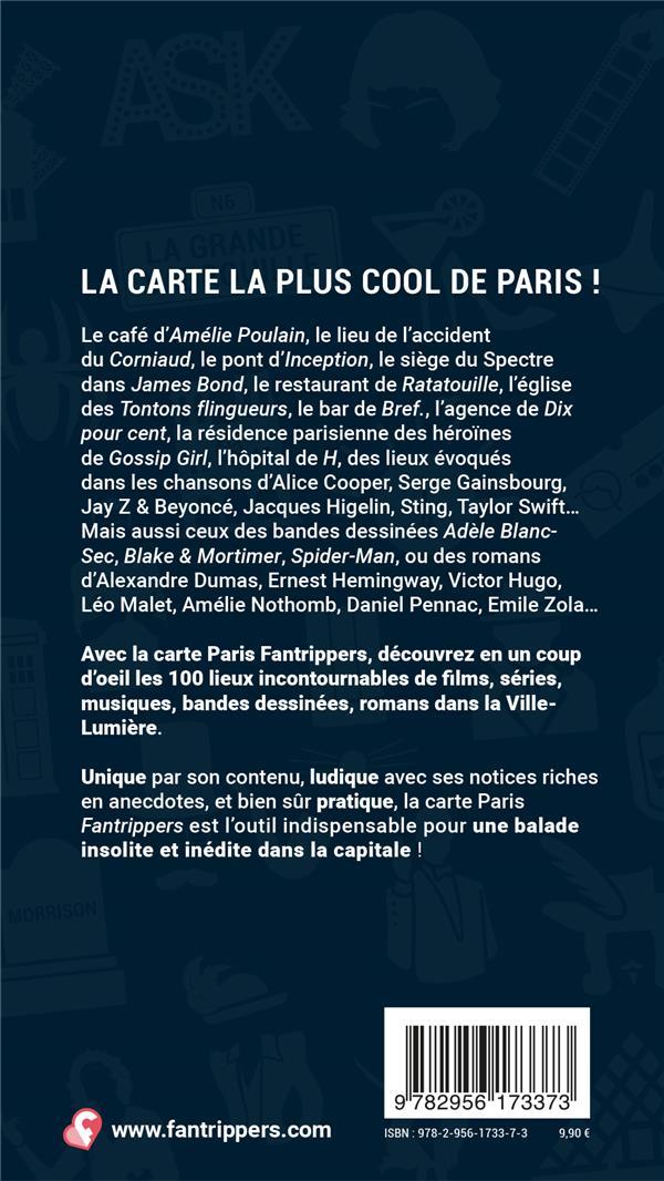 La carte Paris des 100 lieux cultes de films, séries, musiques, BD, romans