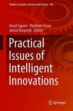 Practical Issues of Intelligent Innovations  - Vladimir Jotsov - Janusz Kacprzyk - Vassil Sgurev