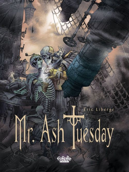 Mr Ash Tuesday - Volume 2 - The Charon Telescope