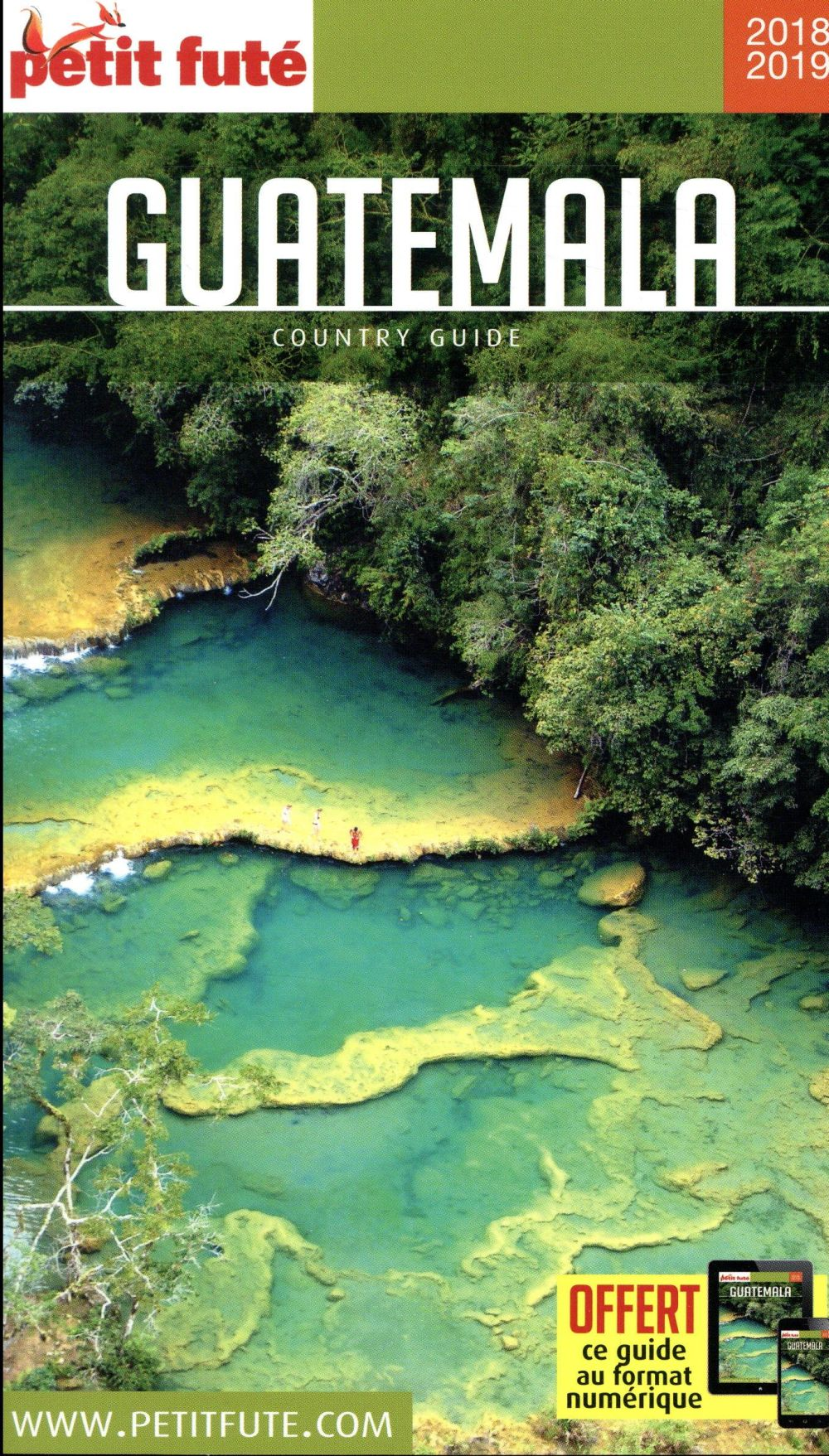 GUIDE PETIT FUTE ; COUNTRY GUIDE ; Guatemala (édition 2018)