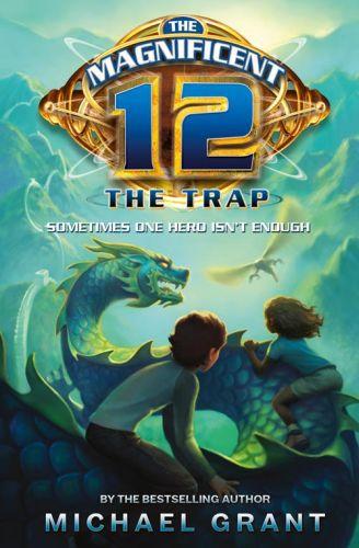 The Trap (The Magnificent 12, Book 2)