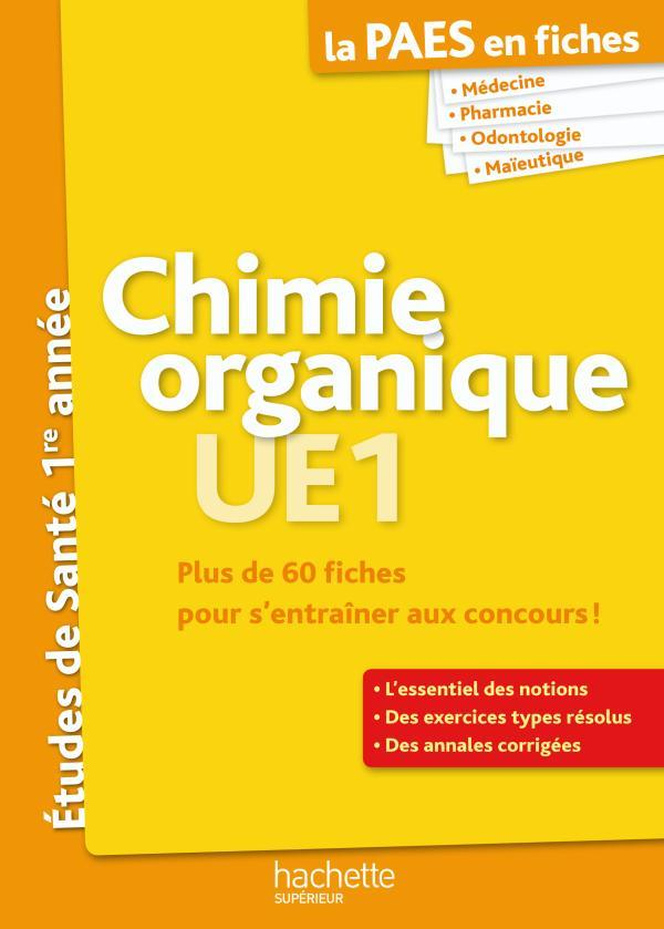 La L1 Sante En Fiches; Chimie Organique ; Paes