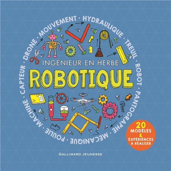 Robotique ;  ingénieur en herbe