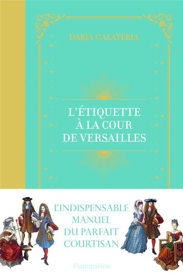 L'étiquette à la cour de Versailles