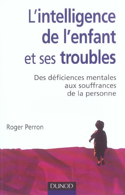 L'Intelligence De L'Enfant Et Ses Troubles - 2eme Edition