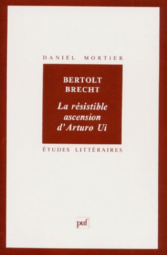ETUDES LITTERAIRES T.20 ; la résistible ascension d'Arturo Ui, de Bertolt Brecht