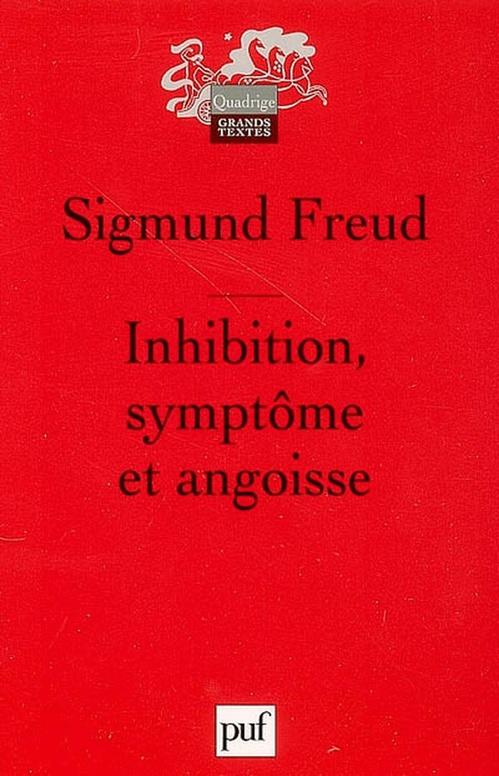 Inhibition, symptôme et angoisse (7e édition)