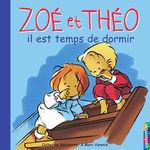 Vente EBooks : Zoé et Théo - Il est temps de dormir (T12)  - Catherine Metzmeyer - Marc Vanenis