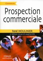 Vente Livre Numérique : Prospection commerciale  - René Moulinier