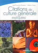 Vente Livre Numérique : Citations de culture générale expliquées  - Jean-François Guédon - Hélène Sorez