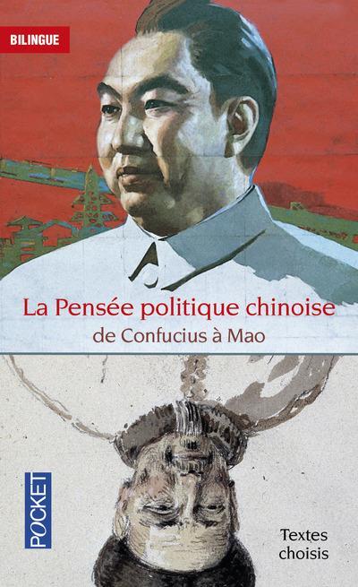 La pensée politique chinoise de Confucius à Mao