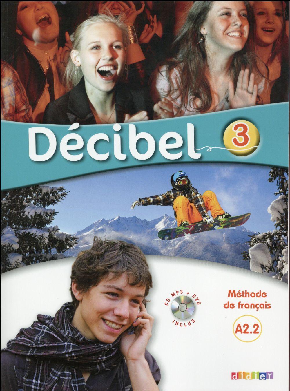 Decibel 3 ; Niveau A2.2