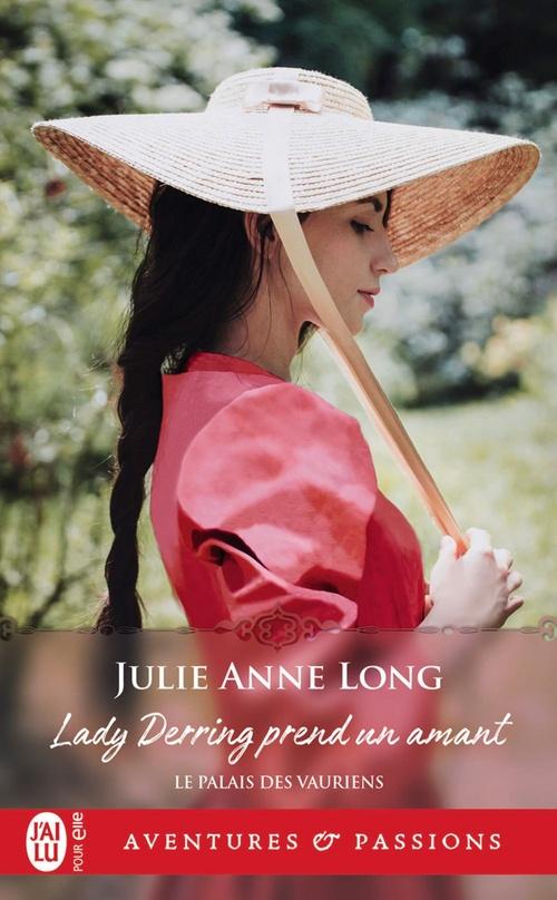 Le palais des vauriens (Tome 1) - Lady Derring prend un amant  - Julie Anne Long