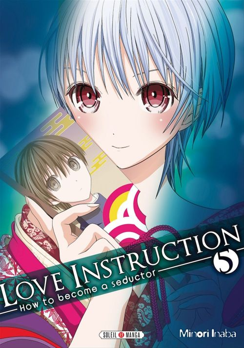 Love instruction ; how to become a seductor T.5