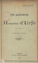 Un ligueur, Honoré d'Urfé