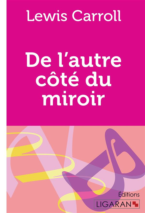 De l'autre cote du miroir