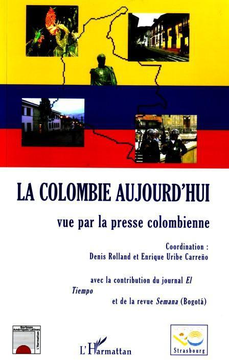 La Colombie aujourd'hui