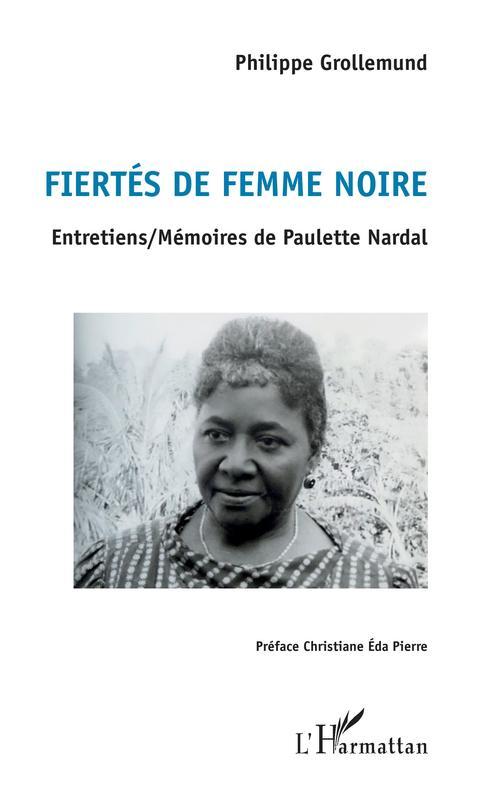 Fiertés de femme noire  - Philippe Grollemund
